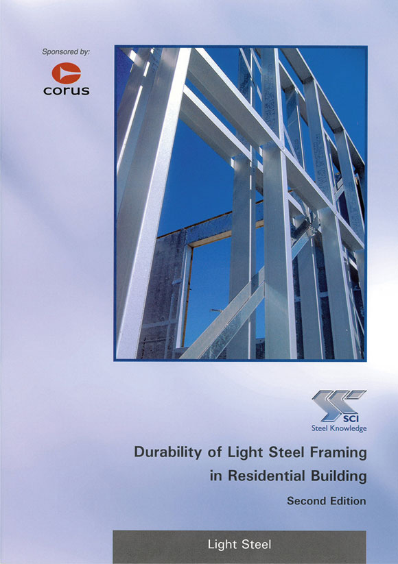 Durability of light steel framing in residential buildings. Second Edition