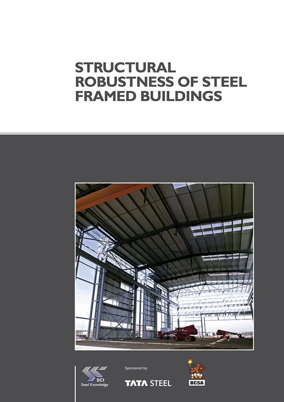 Structural Robustness of Steel Framed Buildings