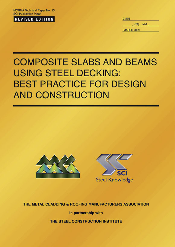 Composite slabs and beams using steel decking: Best practice for design and construction