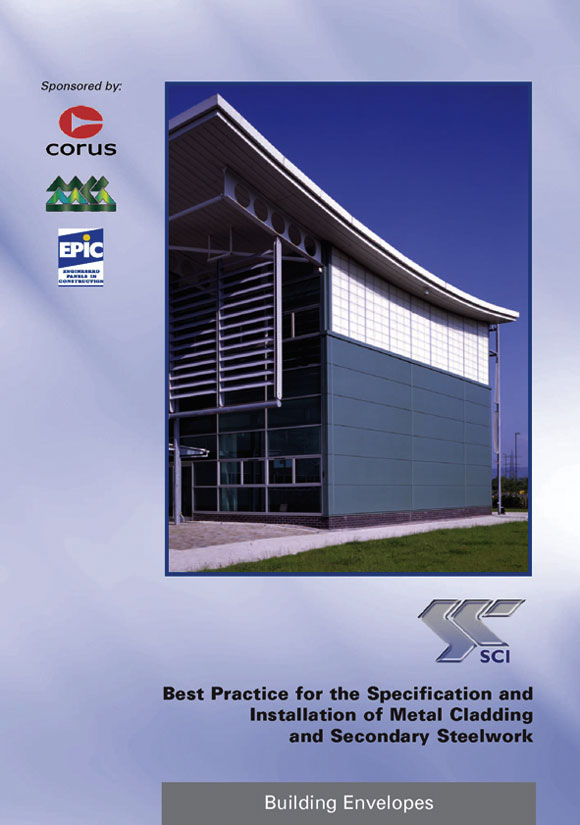 Best practice for the specification and installation of metal cladding and secondary steelwork