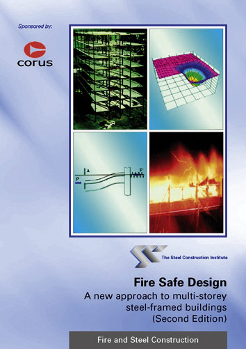 Fire safe design: A new approach to multi-storey  steel-framed buildings (Second Edition)