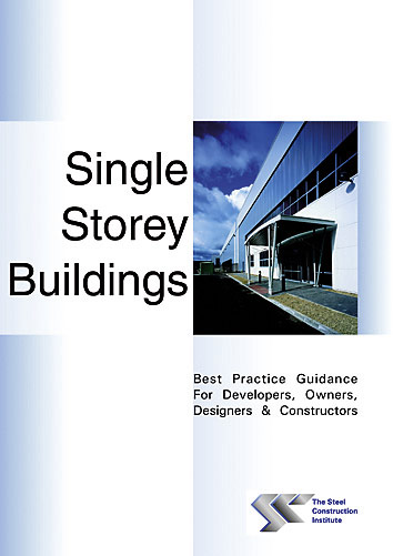 Single Storey Buildings – Best practice guidance for developers, owners, designers and constructors