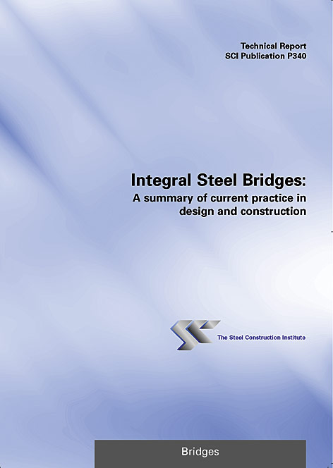 Integral Steel Bridges: A summary of current practice in
