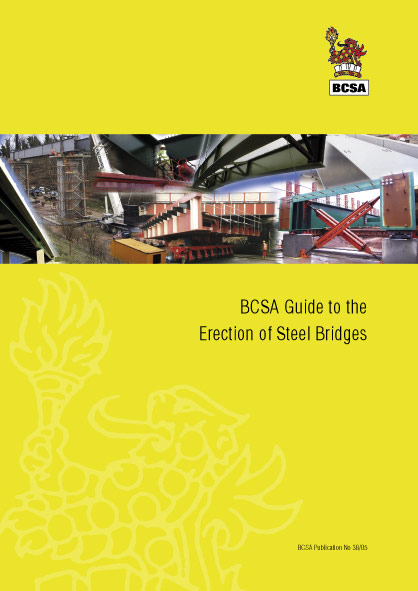 BCSA Guide to the Erection of Steel Bridges
