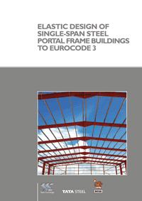 Publication: Elastic Design of Single-Span Steel Portal Frame Buildings to Eurocode 3 (P397)