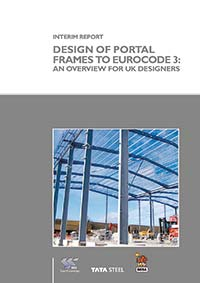 Interim Report. Design of Portal Frames to Eurocode 3: An overview for UK designers