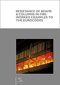 Resistance of beams and columns in fire: Worked examples to the Eurocodes (P403)